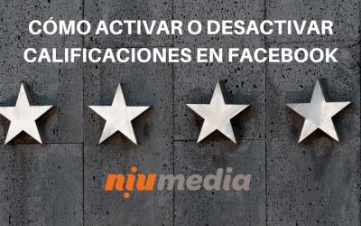 Cómo Activar o Desactivar Calificaciones en Facebook de tu Negocio