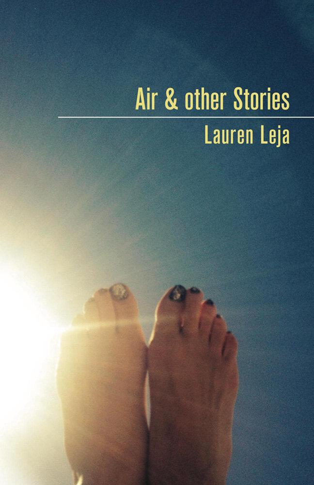 AIR & OTHER STORIES · LAUREN LEJA
