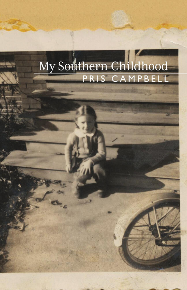 MY SOUTHERN CHILDHOOD · PRIS CAMPBELL