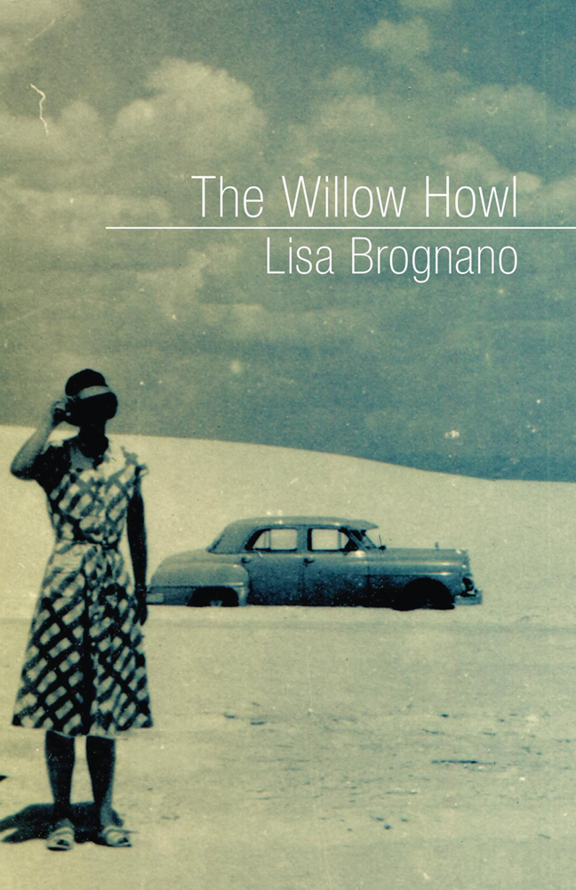THE WILLOW HOWL · LISA BROGNANO
