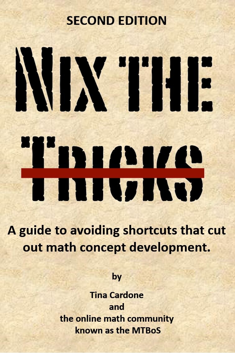 Nix the Tricks by Tina Cardone and Math Twitter Blogosphere