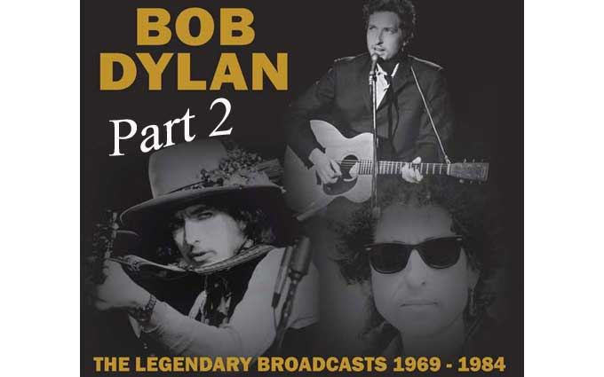 Bob Dylan The Legendary Broadcasts