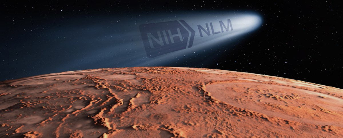 "Comet that says ""NIH-NLM"" above the surface of Mars."