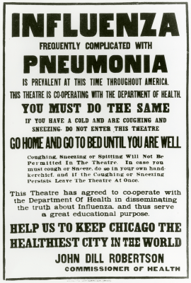 """Announcemnt from John Dill Robertson Commissioner of Health.""""Influenza Frequently Complicated with Pheumonia is Prevalent at this time throughout America."""""""