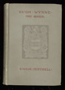 The embossed cover of Hugh Wynne, Free Quaker by S. Weir Mitchell