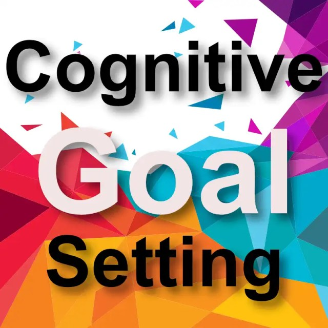 Cognitive Goal Setting Course