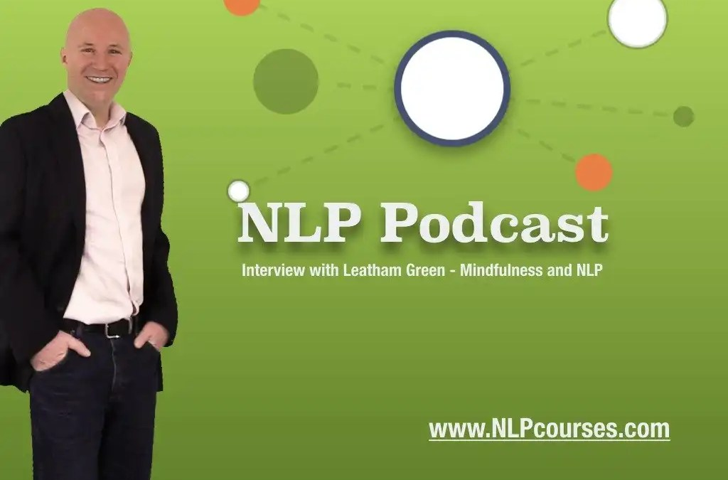 NLP Podcast Interview with Leatham Green