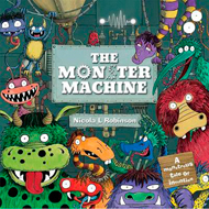 The Monster Machine © Nicola L Robinson