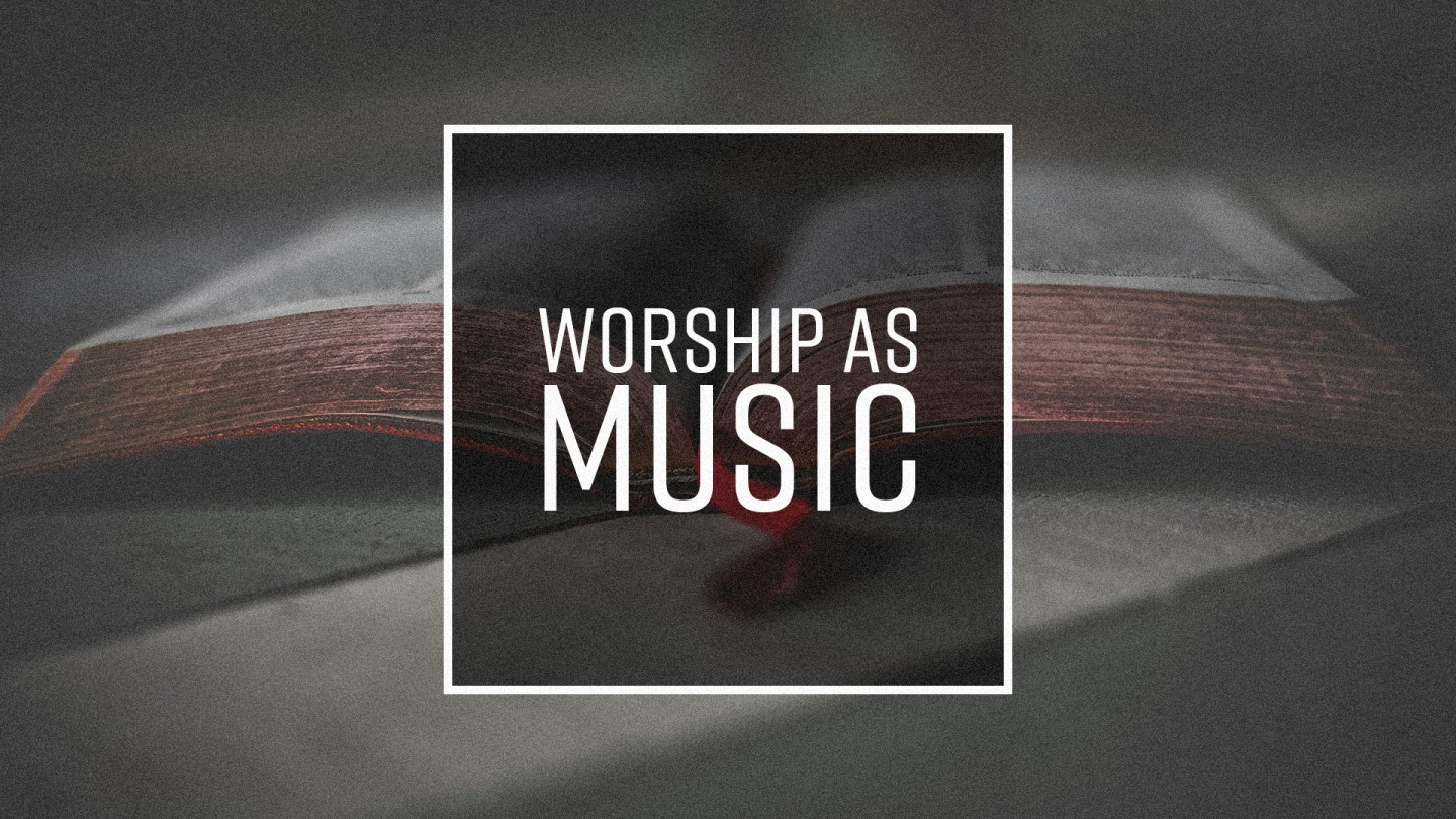 A bible used as a cover image for the post Worship as Music by Nick Vogel