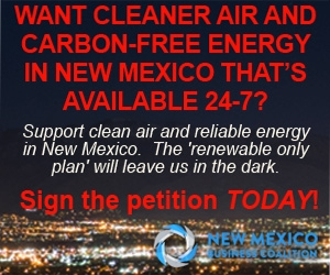 Attention Public Regulation Commission: Say 'Yes' to Cleaner Air & Carbon Free Energy in New Mexico