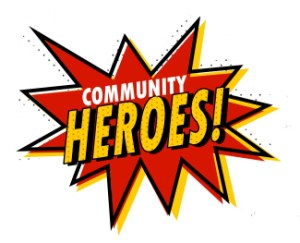 WANTED: Heroes in Your Community Deserving of Recognition