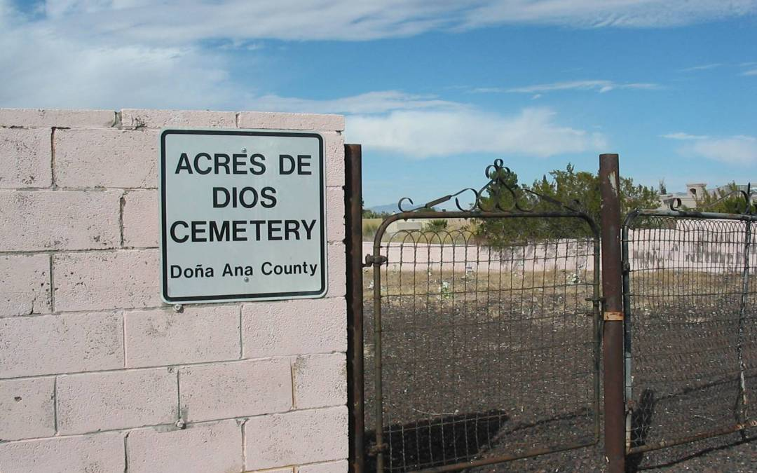 Acres De Dios Pauper Cemetery, Las Cruces, Doña Ana County, New Mexico