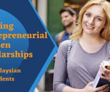 Shaping Entrepreneurial Women Scholarships for Malaysian Students