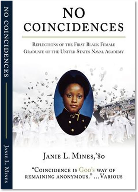 Janie Mines is the First African American Female to attend and graduate from the United States Naval Academy
