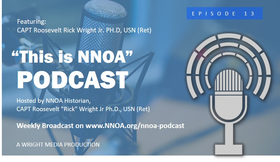 "Podcast Episode 13: CAPT Roosevelt ""Rick"" Wright Jr Ph.D., USN (Ret)"