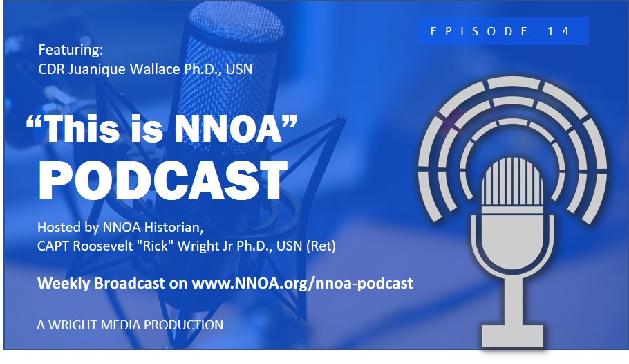 Podcast Episode 14: CDR Juanique Wallace Ph.D., USN