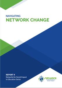 Report 4: Navigating Network Change