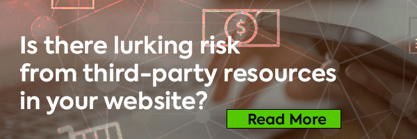 Is there lurking risk from third-party resources in your website?