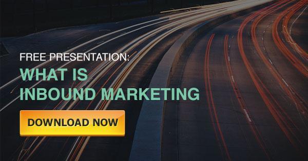 Download Free Presentation: What Is Inbound Marketing