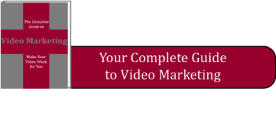 The Complete Guide to Video Marketing