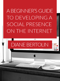 Beginner's Guide to Developing a Social Presence on the Internet