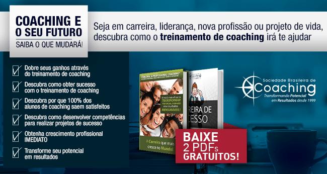 Coaching e o seu Futuro, Saiba o que Mudará! - BAIXE 2 PDFs GRATUITOS!