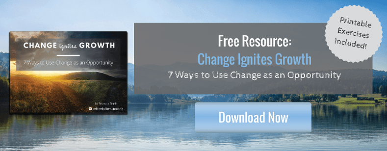 Free Resource: Change Ignites Growth: 7 Ways to Use Change as an Opportunity