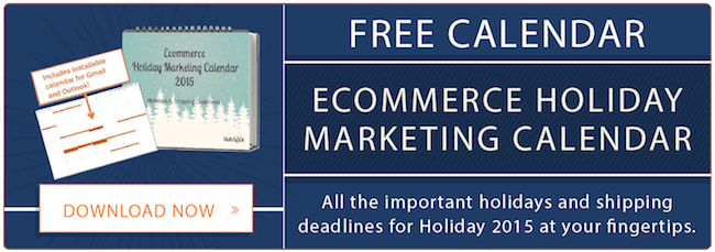 Get your free ecommerce holiday marketing calendar