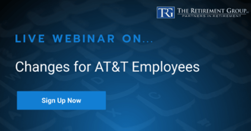 AT&T Healthcare & Pension Changes Webinar