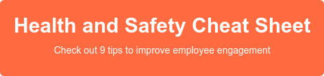 Health and Safety Cheat Sheet Check out 9 tips to improve employee engagement