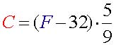 For Fahrenheit to Celsius, use this formula