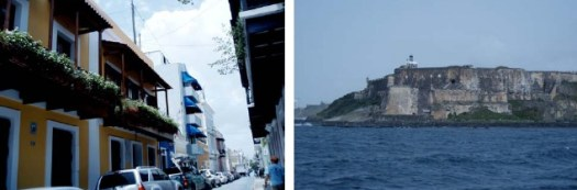 The narrow streets of Old San Juan (left) and Fillipe de Morro Fort (right)