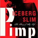 Pimp - by Iceberg Slim