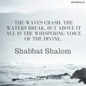 The waves crash, the waters break, but above it all is the whispering voice of the divine.