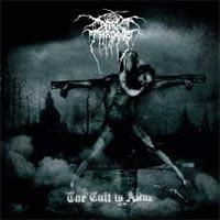 DARKTHRONE the cult is alive (peaceville 2006)