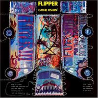 FLIPPER - Gone Fishin