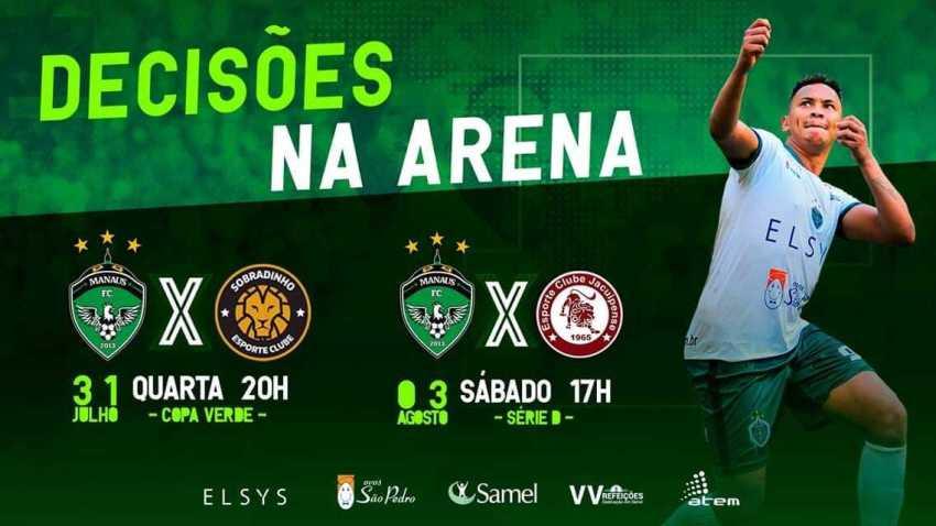 Semana que vem tem o Manaus FC tem decisões na Arena da Amazônia. Confira datas dos jogos
