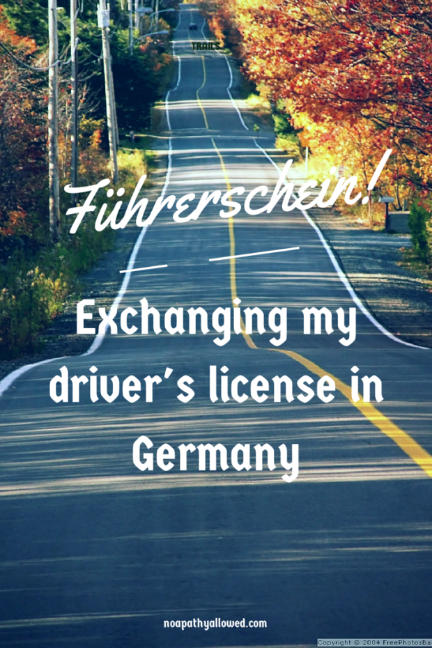 Expat life: Exchanging my driver's license in Germany