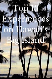 Top 13 Experiences on Hawaii's Big
