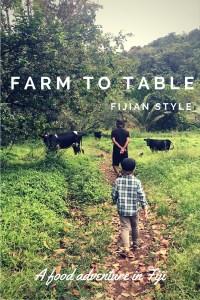 Farm to table, Fijian style: A food adventure in Fiji.