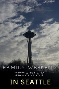 A Family Winter Weekend Getaway in Seattle