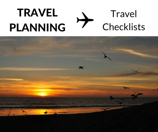 Travel Planning: Checklists for Travel