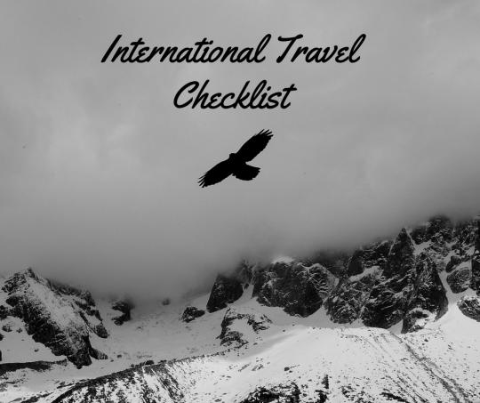 Checklists for Travel - International Travel