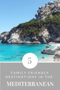 5 Family Friendly Destinations in the Mediterranean