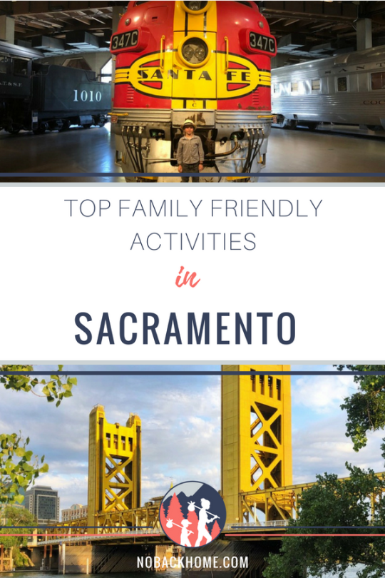 Top family friendly activities in Sacramento. From nature scapes to the railroad museum and more.