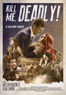 KillMeDeadly-poster