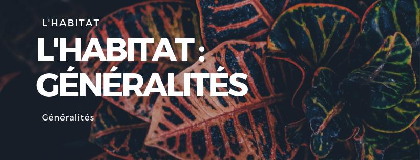Habitat : généralités