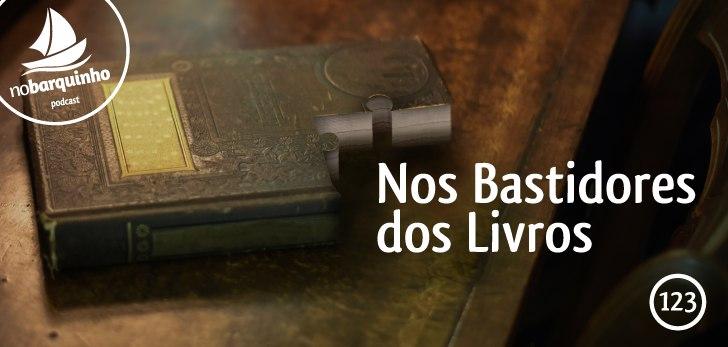 #NB123 – Nos Bastidores dos Livros