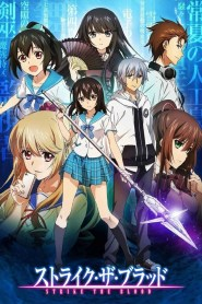 Strike the Blood (Phần 4)