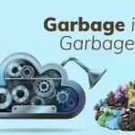 IT Monitoring Garbage In Garbage Out